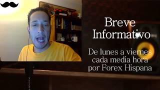 Breve Informativo - Noticias Forex del 10 de Noviembre del 2017