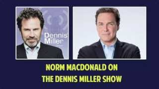 Norm MacDonald on The Dennis Miller Show