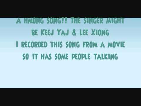 """""""Kuv Hlub Koj"""" by Keej Yaj & Lee Xiong w/lyrics"""