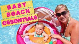 BABY BEACH ESSENTIALS!