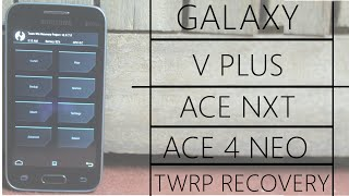 TWRP Recovery For SM-G318H/HZ Samsung  V Plus Galaxy Ace Nxt And Ace 4 Neo SM-G318H/HZ