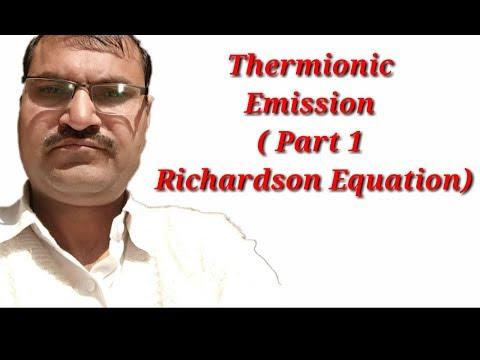 Thermionic Emission ( Part 1 Richardson Equation)
