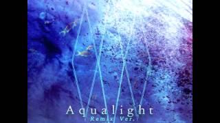 CROSS×BEATS - Aqualight (Remix Ver.) / MAYA AKAI