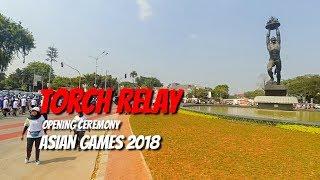 Download Video Pawai Obor Menuju GBK | Torch Relay Opening Ceremony Asian Games 2018 MP3 3GP MP4