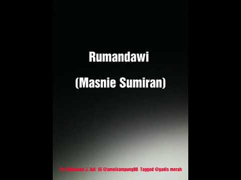Rumandawi- Masni Sumiran