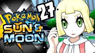Pokémon Sun & Moon - Episode 27 - Z-Lillie
