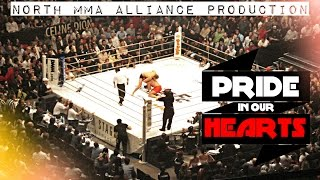Pride In Our Hearts [HL by North MMA Alliance]