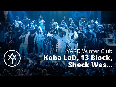 Youtube: Sheck Wes, Koba LaD, 13 Block, Josman, Leto brûlent le YARD Winter Club 2019