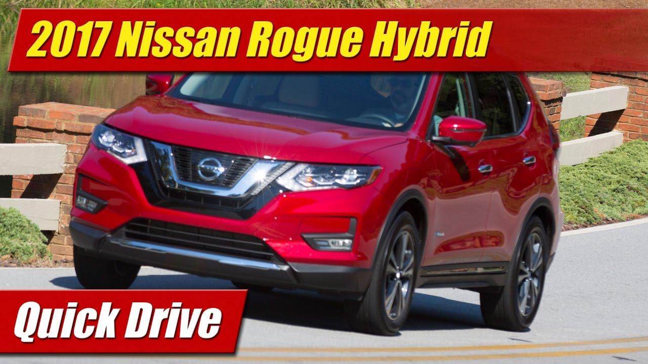 2017 Nissan Rogue Hybrid Quick Drive