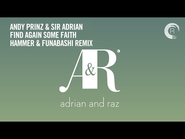 VOCAL TRANCE CLASSICS: Andy Prinz & Sir Adrian - Find Again Some Faith (Hammer & Funabashi Remix)