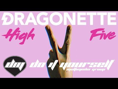 DRAGONETTE - High five