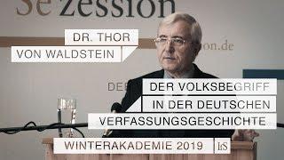Der Volksbegriff in der deutschen Verfassungsgeschichte – Dr. Thor von Waldstein beim IfS