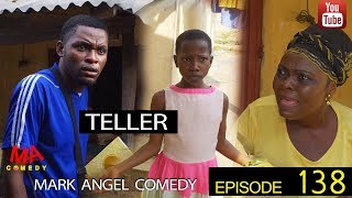 TELLER Mark Angel Comedy Episode 138