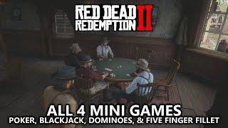 Red Dead Redemption 2 - All 4 Mini Games (Poker, Blackjack, Dominoes, & Five Finger Fillet)
