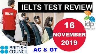 16 NOVEMBER 2019 IELTS TEST FULL REVIEW || ACADEMIC & GT