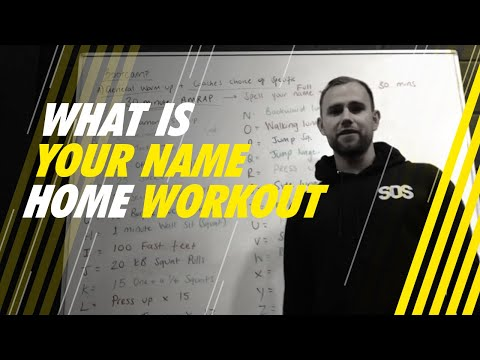 SOS 'What is Your Name' Home Workout?