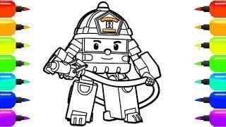 Робокар Поли | Учимся рисовать роботрак Рой  Раскраска пожарной машины Robocar Poli