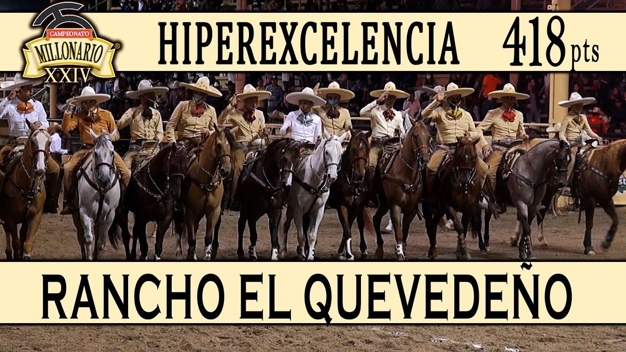 ¡Rancho EL QUEVEDEÑO - 418 pts HiperExcelencia! - Campeonato Millonario 2021 THV