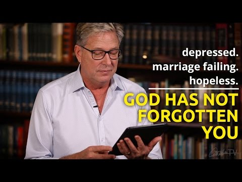 depressed,-marriage-failing-&-hopeless---god-has-not-forgotten-you