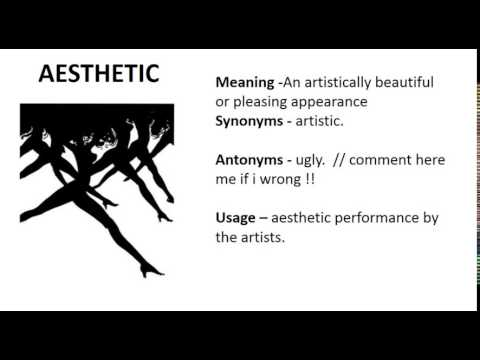 Vocabulary Made Easy  Meaning of Aesthetic, Synonyms, Antonyms and its Usage