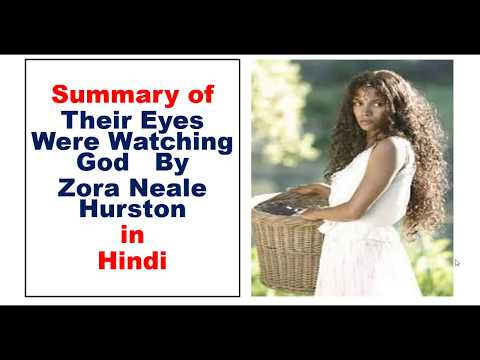 Summary Of Their Eyes Were Watching God By Zora Neale Hurston In Hindi