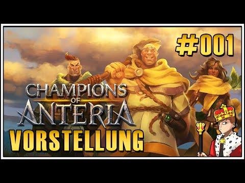Let's Play Champions of Anteria #001 - Woher kommen die Helden? (Let's Play | Deutsch | German)