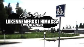 Liikennemerkki Himassa | Lavis Folk Cover