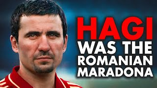 Just how GOOD was Gheorghe Hagi Actually?