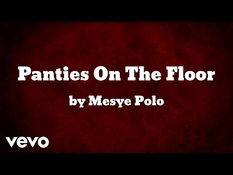 Mesye Polo - Panties On The Floor (AUDIO) ft. Kimani
