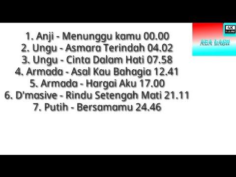 Anji - Ungu band - Armada band - D'masiv band - Putih band mix original || ADA LAGU