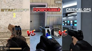 🔥Stand Off 2 VS Forward Assault VS Critical Ops🔥 Comparison. Which one is best?