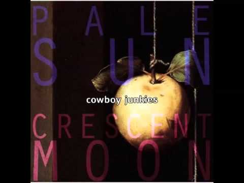 Cowboy Junkies - First Recollection