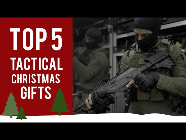 Top 5 Tactical Christmas Gifts