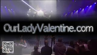 Our Lady Valentine - 2021 Promo.