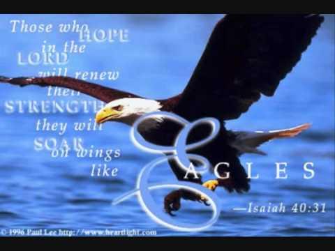 On wings like Eagles