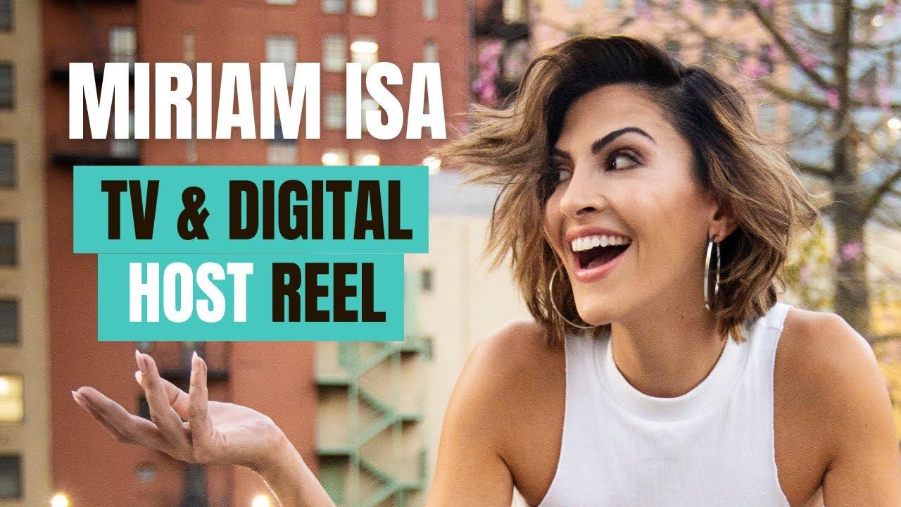 Miriam Isa | TV & Digital Hosting Reel