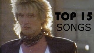 Rod Stewart - TOP SONGS (15) High Quality