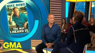 Mike Rowe talks new book, 'The Way I Heard It' l GMA