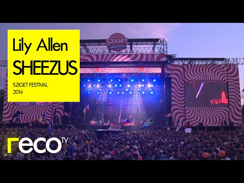 Lily Allen - Sheezus (Live at Sziget Festival 2014)
