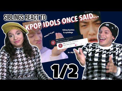 Siblings React To KIWI's KPOP IDOLS ONCE SAID.... 🤣🥝| 1/2 | REACTION