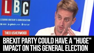"""Brexit Party Could Have A """"Huge"""" Impact On This General Election Result, Says Theo Usherwood"""
