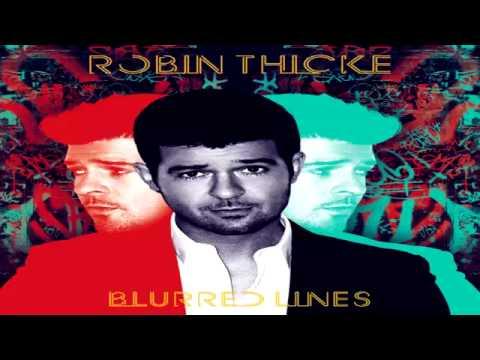 Robin Thicke Blurred Lines Full Album 2013 ) - YouTube