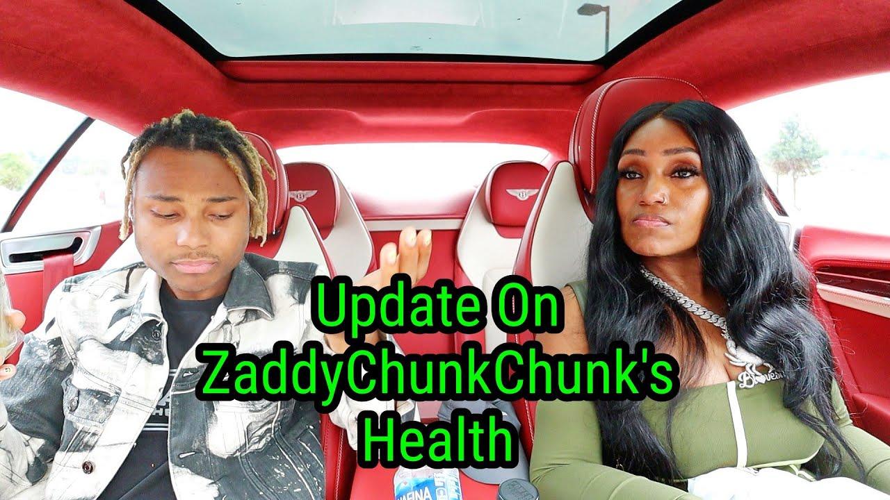 Update On ZaddyChunkChunk's Health