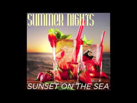SUNSET ON THE SEA  Summer nights   Radio Version