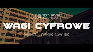 Kazior - Wagi Cyfrowe (prod. The Lake)