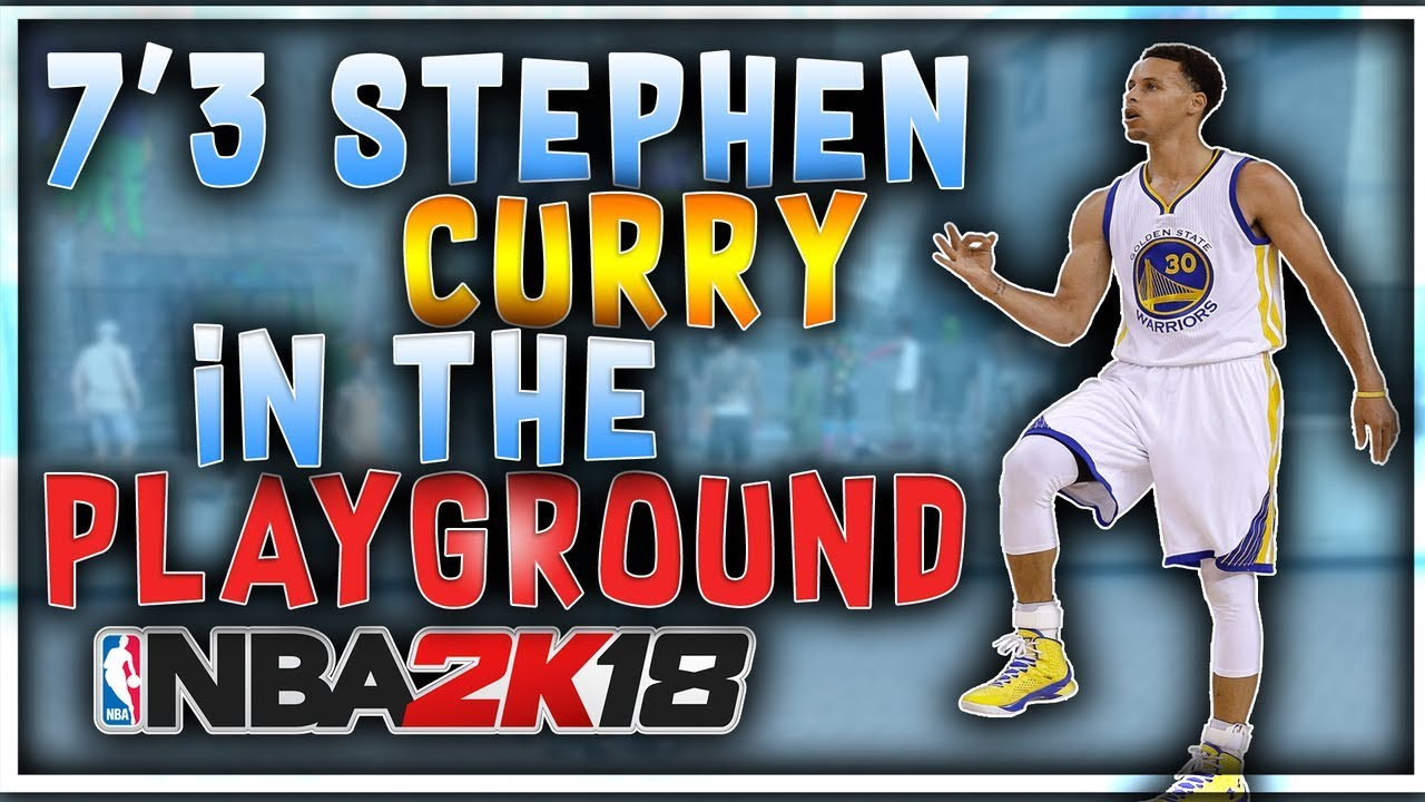 e9353233c7d24c 7 3 Septhen Curry on the Playground Nba 2k18 !  Gameplay Must See ...