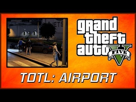 GTA 5 Online | Top of the Leaderboard: Airport