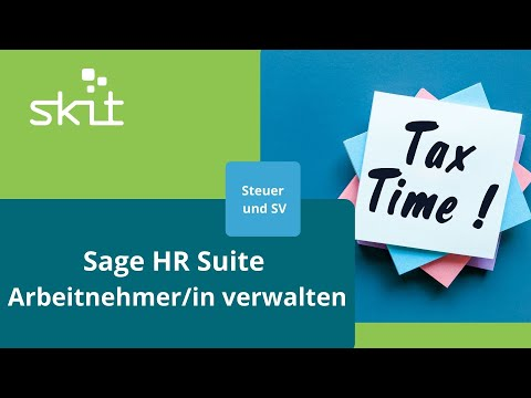Sage HR Suite - Arbeitnehmer/in verwalten - Steuer und SV