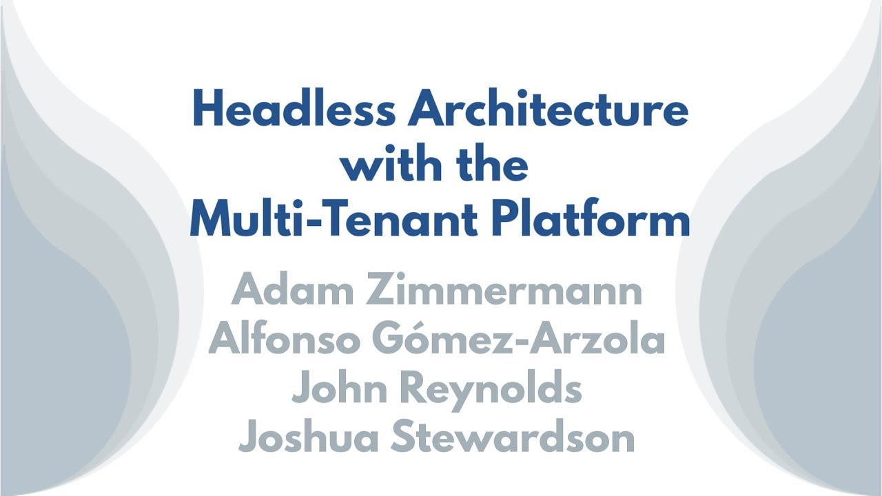 Headless Architecture with the Multi-Tenant Platform