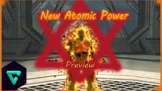 DCUO | New Atomic Power ! Preview all skills